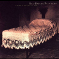 Red House Painters - Down Colorful Hill [EP] '1992