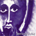 Alpha & Omega - Serious Joke '2002