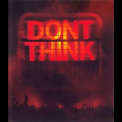 Chemical Brothers, The - Don't Think '2012