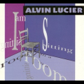 Alvin Lucier - I Am Sitting In A Room '1993