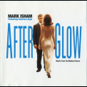 Mark Isham - Afterglow '1998