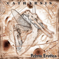 Catharsis - Febris Erotic '1999
