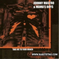 Johnny Mastro & Mama's Boys - Take Me To Your Maker '2007