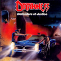 Darkness - Defenders Of Justice (2005, Reissue) '1988