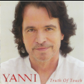Yanni - Truth Of Touch '2011