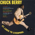 Chuck Berry - St. Louis To Liverpool '2004