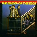 Babys, The - On The Edge ( 2009 UK Remaster) '1980