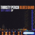 Thirsty Perch Blues Band - City Lights '2012