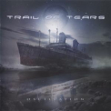 Trail Of Tears - Oscillation '2013