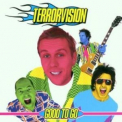 Terrorvision - Good To Go '2001