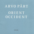 Arvo Part - Orient Occident, Tonu Kaljuste '2002