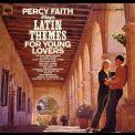 Percy Faith & His Orchestra - Latin Themes For Young Lovers '1965