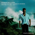 Robbie Williams - In And Out Of Consciousness: Greatest Hits 1990 - 2010 (2CD) '2010