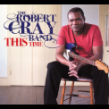 Robert Cray Band, The - This Time (Amazon Exclusive Version) '2009